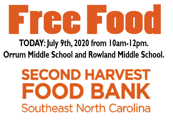 FREE FOOD: Orrum Middle School and Rowland Middle School today 10am-12pm.